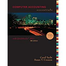 Computer Accounting Essentials Using Quickbooks Pro 2012 with CD by Carol Yacht (2012-04-02)