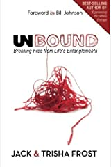 Unbound: Breaking Free of Life's Entanglements Paperback
