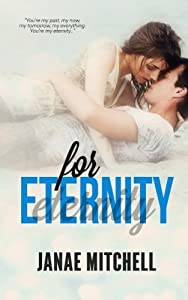 For Eternity (For Always Series) (Volume 3) by Janae Mitchell (2014-10-17)