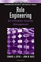 Role Engineering for Enterprise Security Management Front Cover
