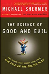 The Science of Good and Evil: Why People Cheat, Gossip, Care, Share, and Follow the Golden Rule (Holt Paperback) (English Edition) eBook Kindle