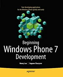 Beginning Windows Phone 7 Development (Books for Professionals by Professionals)
