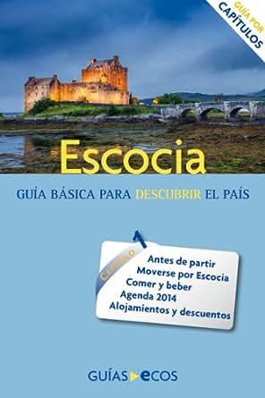 Amazon.com: Escocia: Preparar el viaje: guía práctica ...
