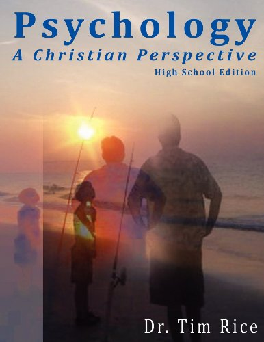 Psychology: A Christian Perspective - High School Edition