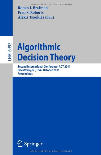 Algorithmic Decision Theory by , Publisher : Springer