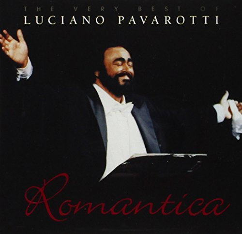 Romantica: The Very Best of Luciano Pavarotti By Luciano Pavarotti (2002-02-05)