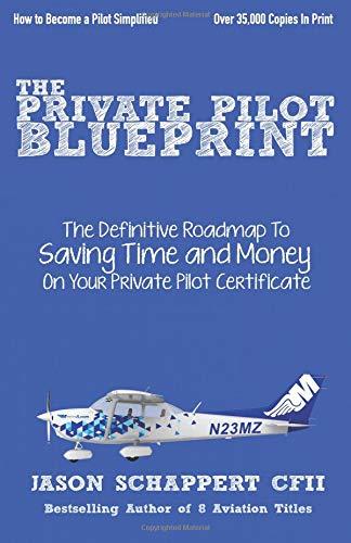 The Private Pilot Blueprint por Jason Schappert