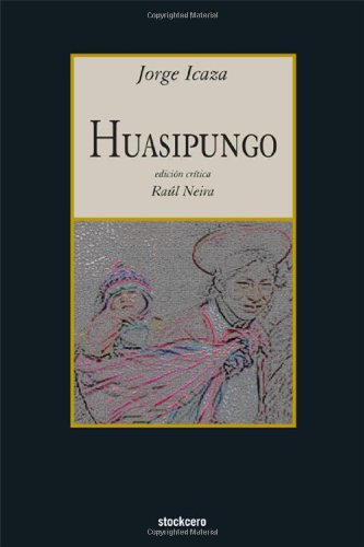 Huasipungo (Spanish Edition)