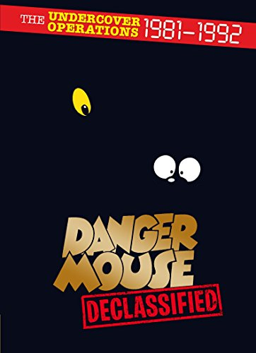 Danger Mouse: Declassified: The Undercover Operations 1981-1992