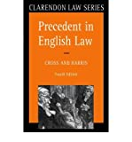 Precedent in English Law, Cross, Rupert and Harris, J. W., 0198761627