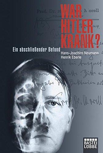 War Hitler krank?: Ein abschließender Befund