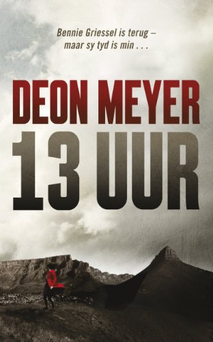 13 uur afrikaans edition kindle edition by deon meyer 13 uur afrikaans edition by meyer deon fandeluxe Choice Image