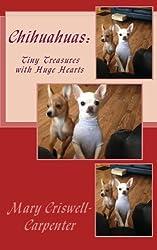 Chihuahuas: Tiny Treasures with Huge Hearts