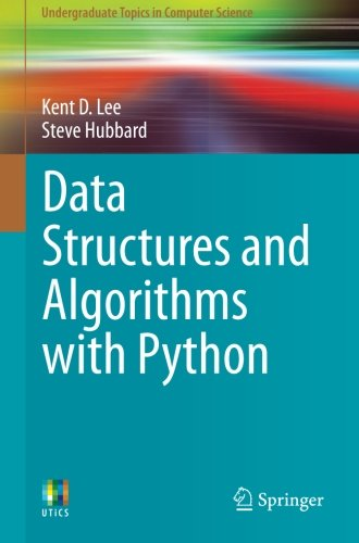 Data Structures and Algorithms with Python (Undergraduate Topics in Computer Science) by Springer