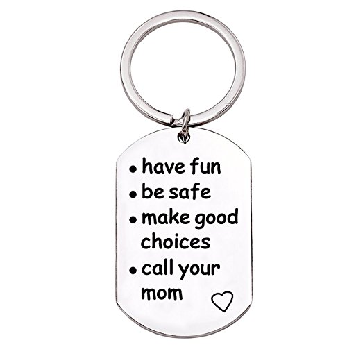 Graduation Keychain Gifts, Fun Gift for Women, Have Fun, Be Safe, Make Good Choices and Call Your MOM, New Driver Key Chain - College Driver