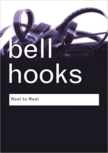 reel to real race sex and class at the movies routledge  reel to real race sex and class at the movies routledge classics bell hooks 9780415964807 com books