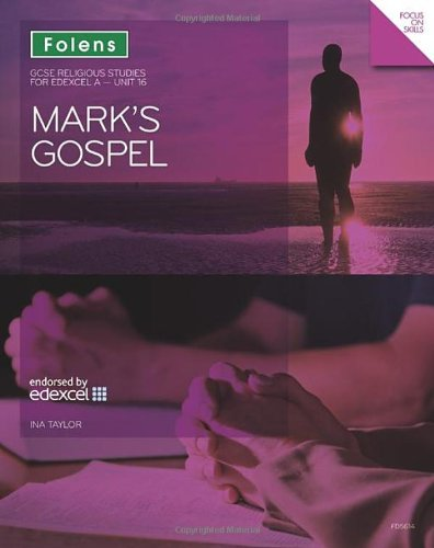Gcse Religious Studies Mark S Gospel Edexcel A Unit 16unit 16 Taylor Ina 9781850085614 Amazon Com Books