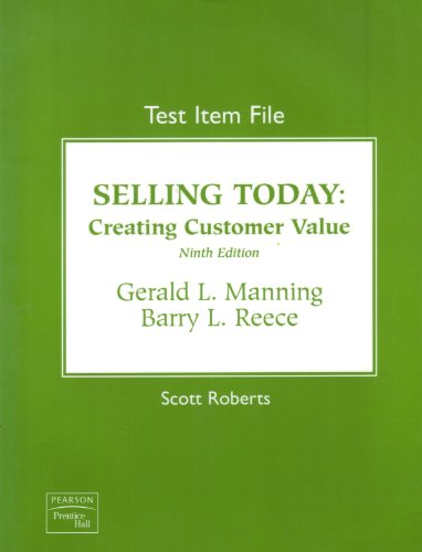 Test Item File for Selling Today: Creating Customer Value
