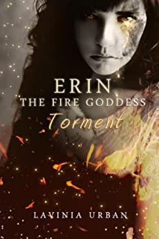 Erin the Fire Goddess: Torment by [Urban, Lavinia]