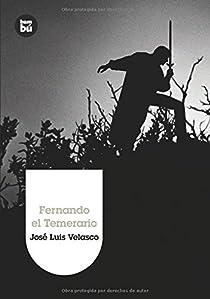 Fernando el Temerario par Velasco