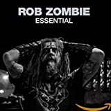 Essential: Rob Zombie