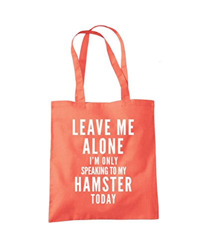 Tote Bag Leave My Alone Only Me To I'm Talking Coral Shopper Hamster Fashion RrR8PwSq