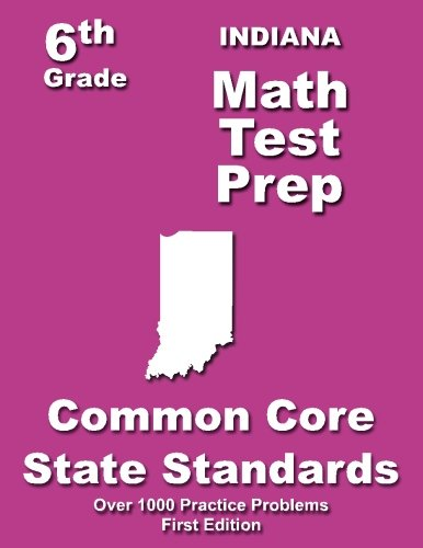 Download Indiana 6th Grade Math Test Prep: Common Core Learning Standards pdf epub