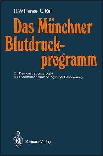 Das Münchner Blutdruckprogramm: Ein Demonstrationsprojekt zur Hypertoniebekämpfung in der Bevölkerung