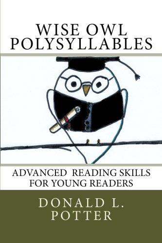 WISE OWL Polysyllables: Advanced Skills for Young Readers