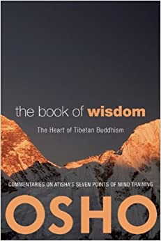 The Book of Wisdom: The Heart of Tibetan Buddhism. Commentaries on ...