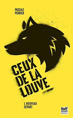 La Louve - Tome I (French Edition)