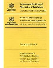 International Certificate of Vaccination: International Health Regulations (2005) / Reglement sanitaire international (2005)