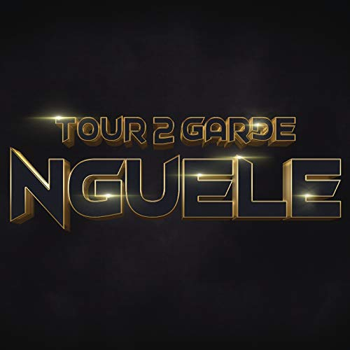 tour de garde nguele mp3