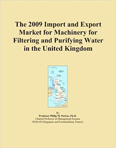The 2009 Import and Export Market for Machinery for Filtering and Purifying Water in the United Kingdom