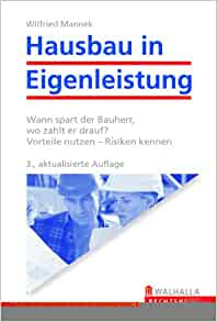 hausbau in eigenleistung wilfried mannek 9783802933417 books. Black Bedroom Furniture Sets. Home Design Ideas