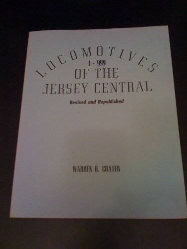 Locomotives of the Jersey Central: 1 to - Mount Hope Jersey New