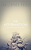 The Affirmation (Valancourt 20th Century Classics)