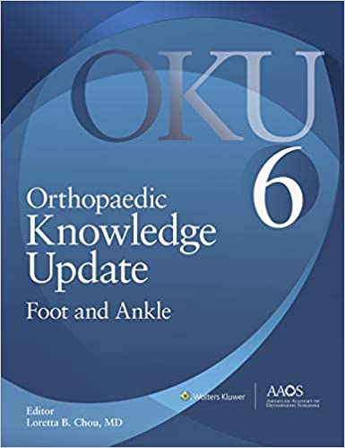 Orthopaedic Knowledge Update: Foot and Ankle: Ebook without Multimedia, 6th Edition