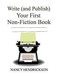 Write (and Publish) Your First Non-FIction Book: 5 Easy Steps (Writing Skills Book 1) (English Edition)