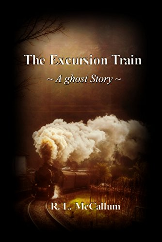 The Excursion Train: A Ghost Story (Train Excursion)