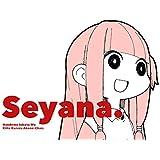 Seyana.