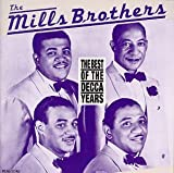 Best of Decca Years by The Mills Brothers (1990-01-15)