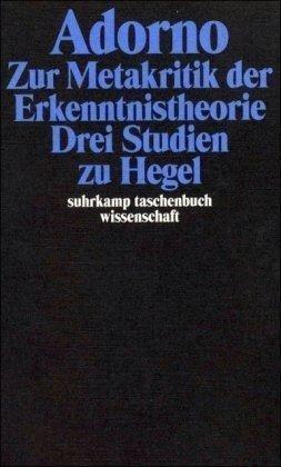 Download Gesammelte Schriften in 20 Bänden 05. : Zur Metakritik der Erkenntnistheorie. Drei Studien zu Hegel(Paperback) - 2003 Edition PDF