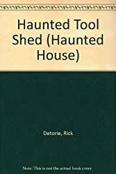 Haunted Tool Shed (Haunted House)