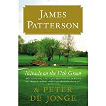 By James Patterson - Miracle on the 17th Green: A Novel (Large Print Edition) (2010-05-25) [Hardcover]