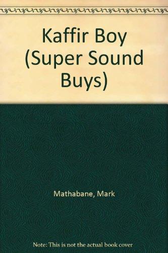 Kaffir Boy (Super Sound Buys)