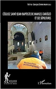 Como Descargar U Torrent L'eglise Saint-jean-baptiste De Manses (ariege) Et Ses Sepultures PDF Online