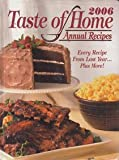2006 Taste of Homes Annual Recipes