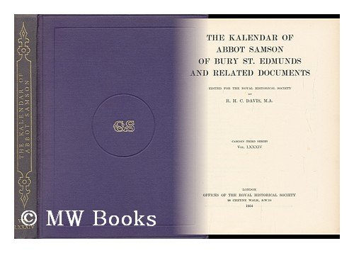 Calendar of Abbot Samson of Bury St.Edmunds and Related Documents (Camden Society S.) R.H.C. Davis
