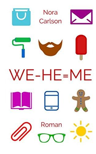 WE - HE = ME (HE + ME = WE, Band 2)